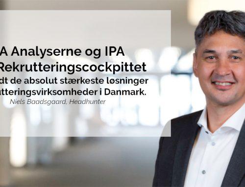 BaadsgaardKornmaaler: IPA Analyserne og IPA 360° Rekrutteringscockpittet er efter vores mange år i branchen blandt de absolut stærkeste løsninger til rekrutteringsvirksomheder i Danmark.